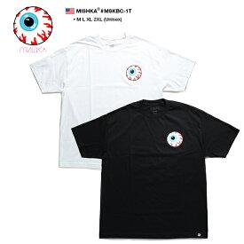 MISHKA Tシャツ 半袖 メンズ レディース 白 黒 Mサイズ 大きいサイズ ビッグシルエット ミシカ かっこいい KEEPWATCH キープウォッチ 目玉デザイン バンド系 b系 ヒップホップ ストリート系 ファッション 服 正規品 ギフト 日本限定 MSKBC-1T
