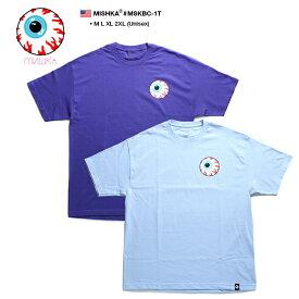 MISHKA Tシャツ 半袖 メンズ レディース 紫 水色 M-L 大きいサイズ ビッグシルエット ミシカ かっこいい KEEPWATCH キープウォッチ 目玉デザイン バンド系 b系 ヒップホップ ストリート系 ファッション 服 正規品 ギフト 日本限定 MSKBC-1T