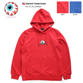 ミシカ MISHKA フードパーカー プルオーバー スウェット 長袖 メンズ レディース 赤 青 M L XL 2L LL 2XL 3L XXL 大きいサイズ b系 ヒップホップ ストリート系 ファッション ブランド 服 かっこいい おしゃれ KEEPWATCH 目玉 キャラクター NYCモデル ギフト MAW180466