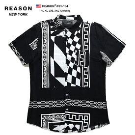 リーズン REASON 半袖シャツ 総柄 アロハシャツ プリント メンズ 黒 L XL 2L LL 2XL 3L XXL 3XL 4L XXXL 大きいサイズ b系 ヒップホップ ストリート系 ファッション ブランド 服 かっこいい おしゃれ 幾何学柄 チェッカーフラッグ ブロックチェック バロックデザイン S1-104
