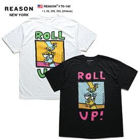 リーズン REASON Tシャツ 半袖 メンズ レディース 白 黒 L XL 2L LL 2XL 3L XXL 3XL 4L XXXL 大きいサイズ b系 ヒップホップ ストリート系 ファッション ブランド 服 かっこいい おしゃれ ROLL UP カラフル ボックスロゴ スラング ビッグシルエット アメリカ製 ギフト T0-143