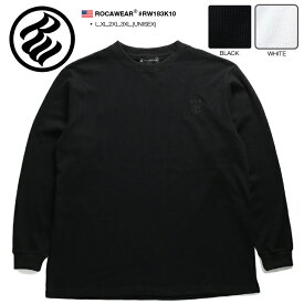 ロカウェア ROCAWEAR ロンT Tシャツ 長袖 メンズ レディース 春秋冬用 黒 白 L XL 2L LL 2XL 3L XXL 3XL 4L XXXL 大きいサイズ b系 ヒップホップ ストリート系 ファッション 服 かっこいい ロゴ 刺繍 ビッグシルエット ラッパー Jay-Z ジェイジー Bボーイ ギフト RW183K10