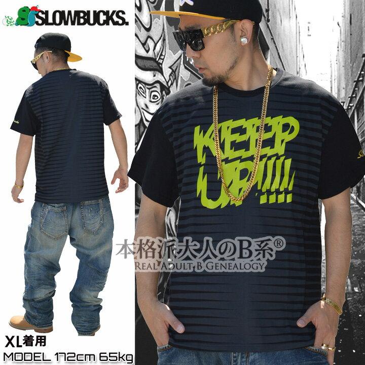 b系 ヒップホップ ストリート系 ファッション メンズ レディース Tシャツ 【SB14-99361】 SLOWBUCKS スローバックス 半袖 クルーネック ボーダー柄 KEEP UP グラフィティー S M L XL 2XL 3XL 大きいサイズ あり 黒 スロウバックス TV 正規品 02P03Dec16
