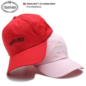 トラップロード TRAPLORD 帽子 キャップ ローキャップ ボールキャップ CAP メンズ レディース 赤 ピンク 男女兼用 b系 ヒップホップ ストリート系 ファッション ブランド 定番 ロゴ 刺繍 シンプル ワンポイント かっこいい おしゃれ ダンス ギフト TL1720802-RDPK
