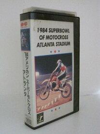 H5 00884【中古・VHSビデオ】「1984 SUPERBOWL OF MOTOCROSS ATLANTA STADIUM」日本語 聞き手:野崎昌一/解説:森岡進