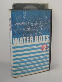 H5 01999【中古・VHSビデオ】「WATER BOYS ウォーターボーイズ 2」 矢口文靖/山田孝之/森山未來