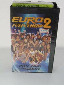 H5 02750【中古・VHSビデオ】「EUROパラパラHOW2 」出演:宮地弘和