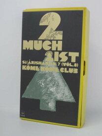 H5 03531【中古・VHSビデオ】「2MUCH 2IST SHARISHARISM7(VO.8) KOMEKOMECLUB」