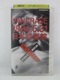 H5 05734【中古・VHSビデオ】「PANCRASE 1994.5.31 日本武道館 」