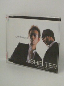 H4 10481【中古CD】「LOVE SONG2」SHELTER