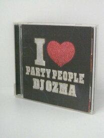 H4 11459【中古CD】「I LOVE PARTY PEOPLE」DJ OZMA
