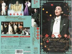 【VHSです】【宝塚歌劇:雪組】一路真輝 退団記念 「Etarnal Muse」|中古ビデオ