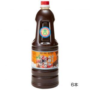 和泉食品 タカワお好みたこ焼きソース(濃厚) 辛口 1.8L(6本)(沖縄県・北海道・一部離島お届け不可)