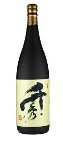 焼酎 芋焼酎 千秀 25度 1800ml 日當山醸造 鹿児島県いも焼酎 1.8L 一升瓶 瓶 せんしゅう