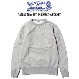 VELVA SHEEN (ベルバシーン) 161840 10oz SET-IN POCKET SWEAT ポケットクルーネックスウェット H.GREY