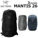 ARCTERYX アークテリクス MANTIS 26 マンティス 26バックパック リュック リュックサック メンズ レディース ブラック…