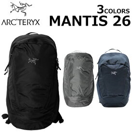 本日限りポイント5倍!ARCTERYX アークテリクス MANTIS 26 マンティス 26バックパック リュック リュックサック メンズ レディース ブラック A4 26L 25815プレゼント ギフト 通勤 通学 送料無料