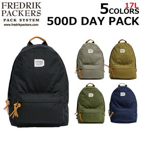 FREDRIK PACKERS フレドリックパッカーズ 500D DAY PACK デイ パックリュックサック バックパック リュック メンズ B4 17Lプレゼント ギフト 通勤 通学 送料無料