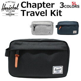 HERSCHEL ハーシェル Chapter Travel Kit チャプター トラベル キット ポーチレディース メンズ 5L 10039プレゼント ギフト 通勤 通学