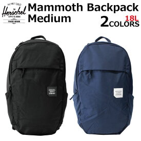 HERSCHEL SUPPLY ハーシェル サプライ Mammonth Backpack Medium マンモス バックパック ミディアム10269 メンズ レディース 18L A4 リュックサック デイパック バッグプレゼント ギフト 通勤 通学 送料無料