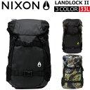 NIXON ニクソン LANDLOCK II ランドロック 2リュック リュックサック バックパック デイパック バッグ メンズ レディース 33L A3 C1...