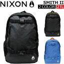NIXON ニクソン SMITH II スミス 2リュック リュックサック バックパック デイパック バッグ メンズ レディース 21L B4 C1954プレゼ...