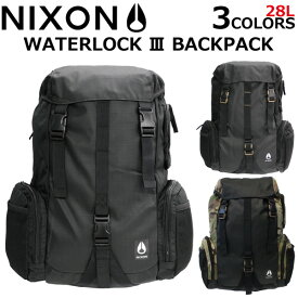 NIXON/ニクソン WATERLOCK III BACKPACK ウォーターロック 3 バックパックリュック リュックサック バッグ 防水マット B4 28L C2812プレゼント ギフト 通勤 通学 送料無料