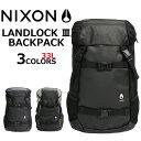 全品ポイント2〜最大20倍!2/20 9:59まで NIXON ニクソン Landlock III Backpack ランドロック 3 バックパックリュック リ...
