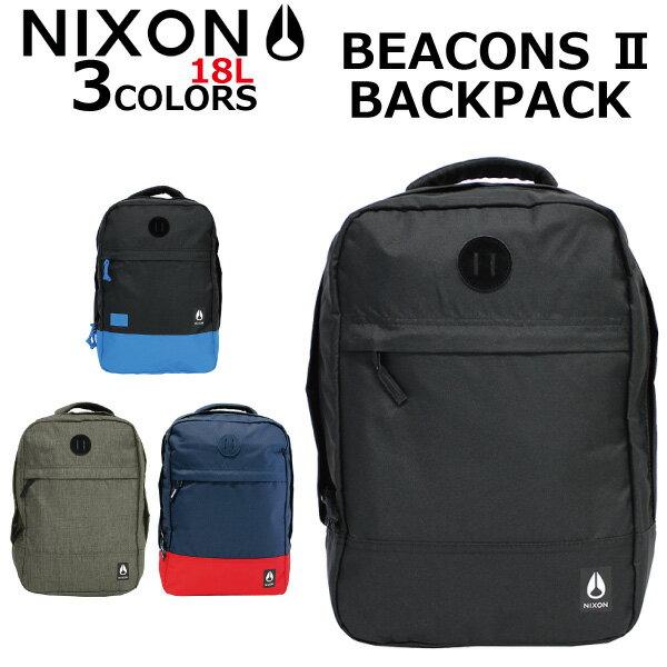決算セール開催中!9/30 23:59まで NIXON ニクソン BEACONS II BACKPACK ビーコンズ 2 バックパックリュック リュックサック デイパック バッグメンズ レディース 18L B4 C2822プレゼント ギフト 通勤 通学 送料無料