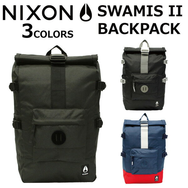 NIXON ニクソン SWAMIS 2 BACKPACK スワミス 2 バックパック バックパックリュックサック メンズ レディース 25L A3プレゼント ギフト 通勤 通学