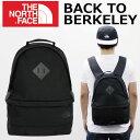 エントリーでポイント4〜最大17倍!8/24 12時まで THE NORTH FACE ザ ノースフェイス BACK TO BERKELEY バックトゥバ…