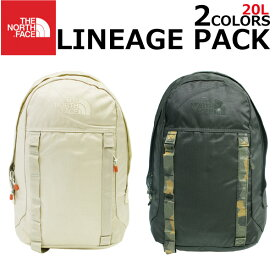 THE NORTH FACE ザ ノースフェイス LINEAGE PACK リネージュパックリュック リュックサック バックパック 20L A3 メンズ レディースプレゼント ギフト 通勤 通学 送料無料