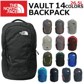 THE NORTH FACE ザ ノースフェイス VAULT ヴォルトリュック リュックサック バックパック 26.5L B4 メンズ レディースプレゼント ギフト 通勤 通学 送料無料