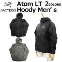 大決算セール開催中! 9/11 1:59まで ARCTERYX アークテリクス Atom LT Hoody Men's アトム フーディ メンズ ジャケットパーカー 24477ブラック プレゼント ギ