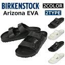 BIRKENSTOCK ビルケンシュトック BIRKEN Arizona EVA アリゾナEVA サンダル靴 軽量 ウォッシャブル メンズ レディースプレゼント...