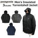 patagonia パタゴニア Men's Insulated Torrentshell Jacket メンズ インサレーテッド トレントシェル ジャケットマウ…