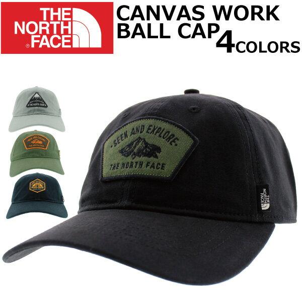 エントリーでポイント3〜最大22倍!1/18 12時まで THE NORTH FACE ザ ノースフェイス CANVAS WORK BALL CAP キャンバス ワークボールキャップキャップ CAP 帽子メンズ レディースプレゼント ギフト 通勤 通学