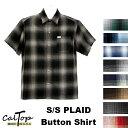 CalTop Plaid チェック柄 S/Sシャツ オールドスクール [カルトップ] チェックシャツ 【全8色】 キャルトップ シャ…