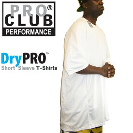 DRY PRO PRO CLUB(プロクラブ)ドライプロ 【全2色】100%ポリエステル ヒップホップ衣装 ダンス 衣装【7XL】【S〜5XLもございます】PROCLUB 無地/プレーン 半袖Tシャツ大きいサイズ インナー 作業着M L LL 2L 3L 4L 5L