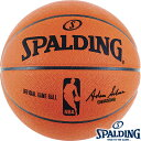 NBA公式バスケットボール7号 SPALDINGオフィシャルNBAゲームボール 試合球 スポルディング74-569Z OFFICIAL NBA GAMEBALL...