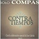 【期間限定50%OFF!】ソロ・コンパス『コントラティエンポ/CONTRA TIEMPOS』(2CD)『1点のみメール便可』
