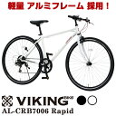 【本州送料無料】VIKIVG BIKE AL-CRB7006Rapid 軽量アルミフレーム クロスバイク 700c 6段変速ギア搭載 前輪クイック…