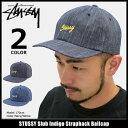 ステューシー STUSSY キャップ 帽子 Slub Indigo Strapback Cap(ストラップバック メンズ・男性用 131709 ストゥーシ…