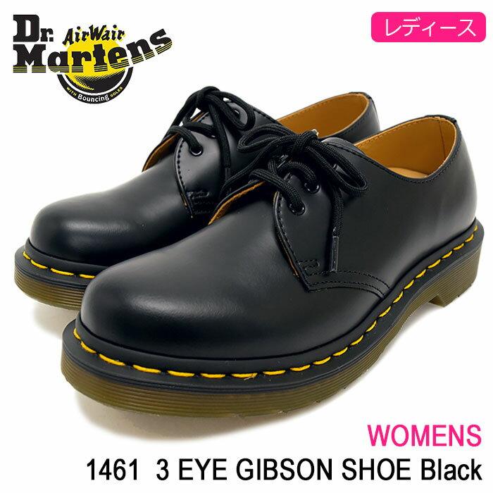 ドクターマーチン Dr.Martens ブーツ 3ホール レディース 女性用 ウィメンズ 1461 3アイ ギブソン シューズ ブラック(DR.MARTENS WOMENS 1461 3 EYE GIBSON SHOE Black ドクター マーチン BOOTS ドクター・マーチン マーティン ワーク ブーツ 靴・ブーツ R11837002)