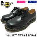 ドクターマーチン Dr.Martens ブーツ 3ホール レディース & メンズ 1461 3アイ ギブソン シューズ ブラック(DR.MARTENS 1461 3 EYE GIB…