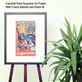 フェアチャイルド パリ Fairchild Paris バットマン ロビン M ポスター シュプリーム アート ポスター ウィズ フレーム ( Fairchild Paris Supreme Art Poster With Frame Batman and Robin M インテリア SUP5-16 )[I便]