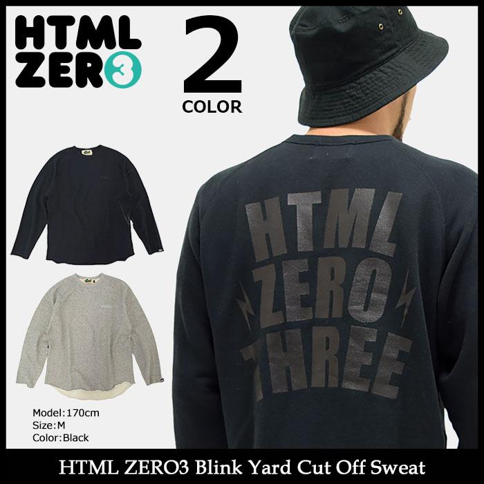 エイチティエムエル ゼロスリー HTML ZERO3 トレーナー メンズ ブリンク ヤード カット オフ スウェット(html zero3 Blink Yard Cut Off Sweat スエット トレナー トレイナー トップス エイチティーエムエル)