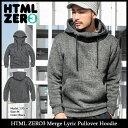 【送料無料】エイチティエムエル ゼロスリー HTML ZERO3 プルオーバー パーカー メンズ マージ リリック(html zero3 Merge Lyric Pullover Hoodie フード