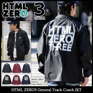 エイチティエムエルゼロスリーHTMLZERO3ジャケットメンズジェネラルトラックコーチジャケット(htmlzero3GeneralTrackCoachJKTナイロンジャケットJACKETアウターコーチジャンパー・ブルゾンエイチティーエムエルHTML-JKT197)
