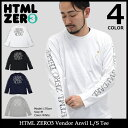 【送料無料】エイチティエムエル ゼロスリー HTML ZERO3 Tシャツ 長袖 ベンダー アンヴィル(html zero3 Vendor Anvil L/S ...